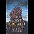 The Last Breath: A Novel