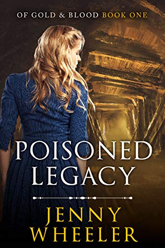 Poisoned Legacy (Of Gold & Blood Book 1) by [Wheeler, Jenny]