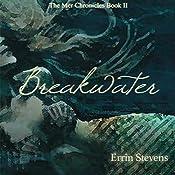 Breakwater: The Mer Chronicles | Errin Stevens