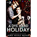 A Dye Hard Holiday (Curl Up and Dye Mysteries, 5)