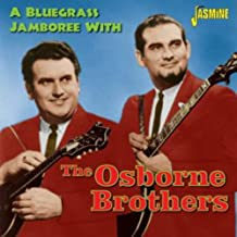 A Bluegrass Jamboree With The Osborne Brothers [ORIGINAL RECORDINGS REMASTERED]
