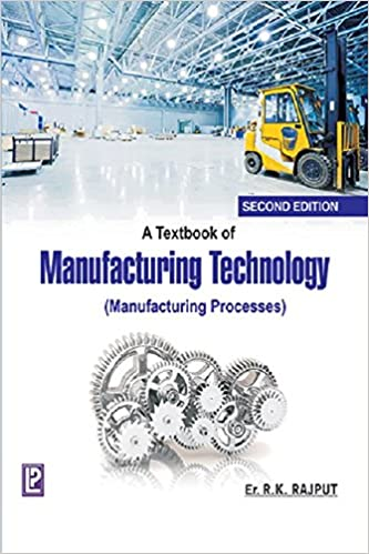 Buy A Textbook of Manufacturing Technology Book Online at