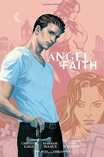 Angel and Faith: Season Nine Library Edition Volume 1 (Angel and Faith Season 9)