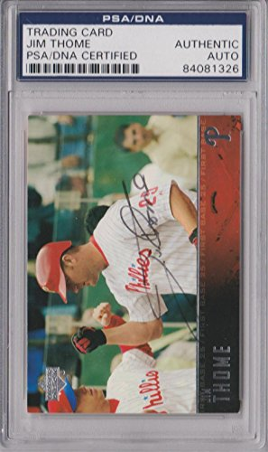 Jim Thome Signed Card Authenticated Slabbed - SB10 - PSA/DNA Certified - Baseball Slabbed Autographed Cards ()