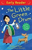 The Little Green Drum (Early Reader)