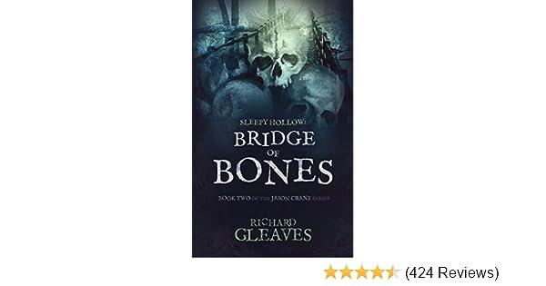 SLEEPY HOLLOW: Bridge of Bones (Jason Crane Book 2)