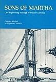 Sons of Martha : Civil Engineering Readings in Modern Literature, , 0872627209