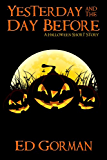 Yesterday and the Day Before: A Halloween Short Story
