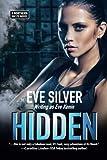 Hidden: A Northern Waste Novel (Volume 3)