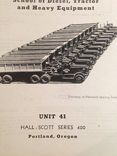 Hall - Scott Series 400 Engine Service Training Manual ()