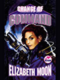 Change of Command (The Serrano Legacy Book 6)