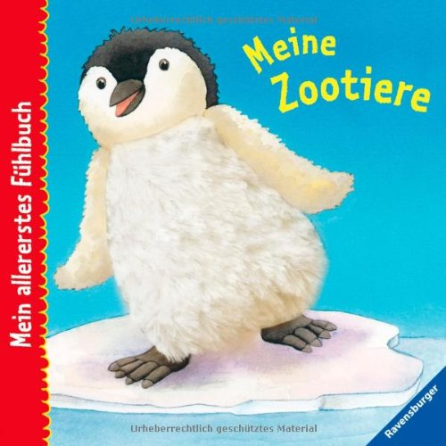 Mein allererstes Fühlbuch: Meine Zootiere