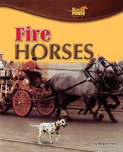 Fire Horses (Horse Power) PDF