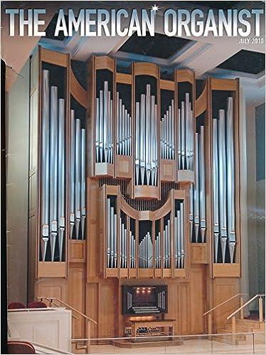 American Organist : Article- AGO Pipe Organ Encounters