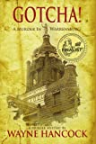 img - for GOTCHA!: A MURDER IN WARRENSBURG book / textbook / text book