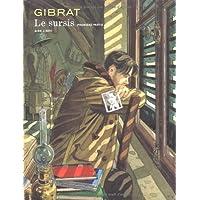 Aire Libre - Gibrat -  01 Sursis Le