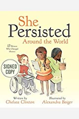 """""""She Persisted Around the World"""" Signed First Edition by Chelsea Clinton Unknown Binding"""