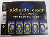 To Be or Not to Be By Richard E. Grant,Orpheus (0001-01-01)