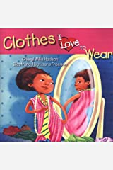 Clothes I Love To Wear Paperback