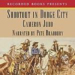 Shootout in Dodge City | Cameron Judd