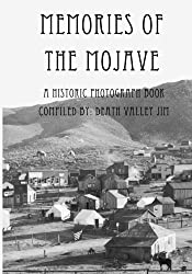 Memories of the Mojave: A Historic Photograph Book