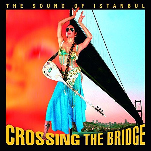 Crossing the Bridge: The Sound Of Istanbul (Book & 4-CD set)