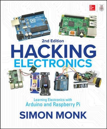 Learning Electronics with Arduino and Raspberry Pi, Second Edition ()