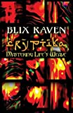 img - for Cryptika: Mastering Life's Weave by Blix Raven (2015-10-22) book / textbook / text book