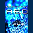 Beautiful Red Audiobook by M. Darusha Wehm Narrated by M. Darusha Wehm