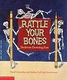Rattle Your Bones:  Skeleton Drawing Fun