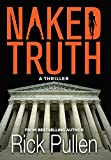 Naked Truth: A Thriller
