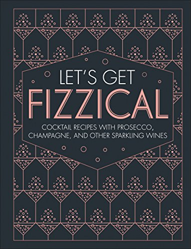 Let's Get Fizzical by DK