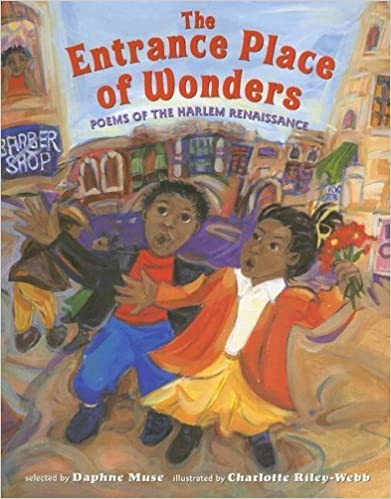 The Entrance Place of Wonders: Poems of the Harlem
