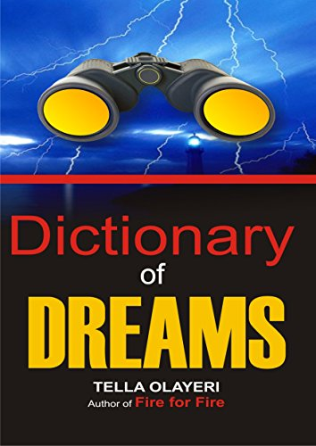 Dictionary of DREAMS: With Over 10,000 Dreams Containing Symbols, Signs, Colors, Numbers and Meanings ()