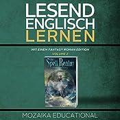 Englisch Lernen: Mit einem Fantasy Roman Edition: Volume 2 [Learning English: A Fantasy Novel Edition: Volume 2] |  Mozaika Educational, Dima Zales