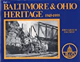 Baltimore and Ohio Heritage, John Krause and Ed Christ, 0911868526