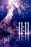 11:11, Kim S, 0986486949