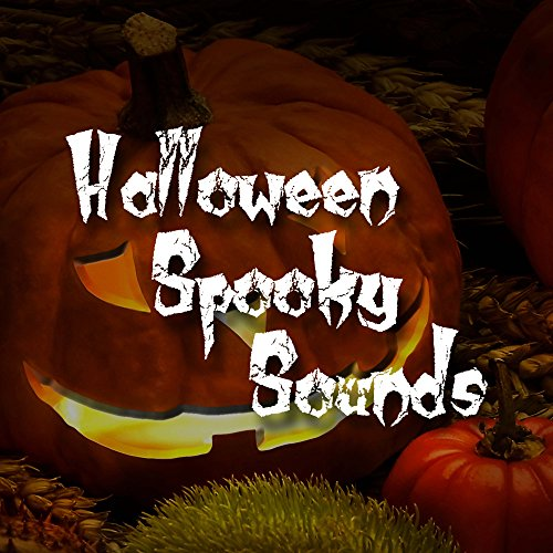 Halloween Spooky Sounds: Dark, Tense, Instrumental Ambient Music with Spooky Piano Melodies to Creep Out your Friends -