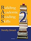 Building Academic Reading Skills, Book 2, Zemach and Zemach, Dorothy, 0472033832