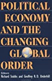 img - for Political Economy and the Changing Global Order: 1st (First) Edition book / textbook / text book