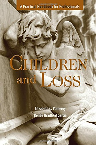 Children and Loss: A Practical Handbook for Professional
