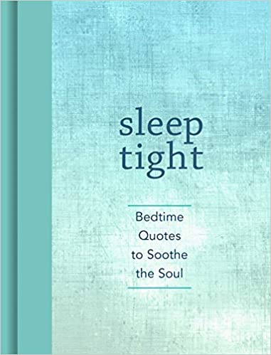 Bedtime Quotes Gorgeous Sleep Tight Bedtime Quotes To Soothe The Soul Andrews McMeel