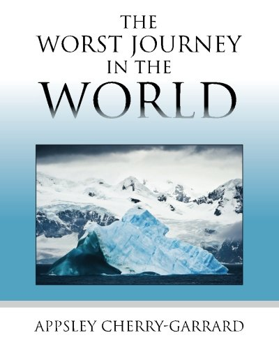 Book cover for The Worst Journey in the World