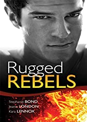 Real Men: Rugged Rebels (Mills & Boon M&B) (Mills & Boon Special Releases)