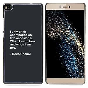 Stuss Case / Funda Carcasa protectora - Coco Cita de motivación de Diseño de Moda - Huawei Ascend P8 (Not for P8 Lite)