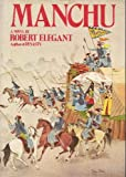 Front cover for the book Manchu by Robert S. Elegant