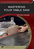 Mastering Your Table Saw: with Kelly Mehler