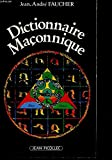 dictionnaire mac?onnique dossiers french edition