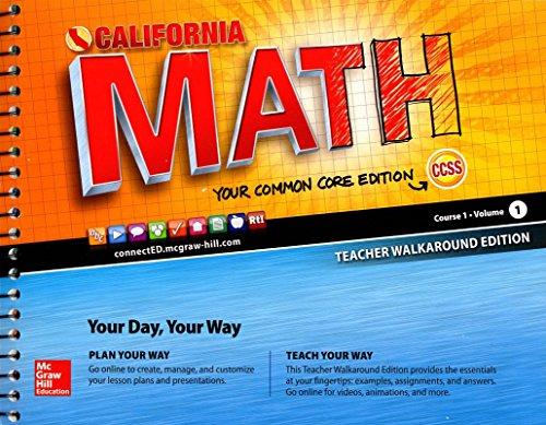 CA Math Course 1 Vol 1 Teacher Walkaround Edition 2015