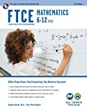 #10: FTCE Mathematics 6-12 (026) 3rd Ed., Book + Online (FTCE Teacher Certification Test Prep)
